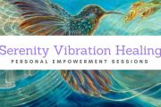 SERENITY VIBRATION HEALING (SVH): Personal Empowerment Session with Sheli
